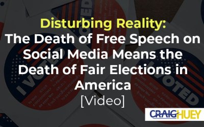 Disturbing Reality: The Death of Free Speech on Social Media Means the Death of Fair Elections in America [Video]