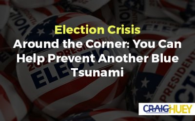 Election Crisis Around the Corner: You Can Help Prevent Another Blue Tsunami