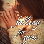 Cover Reveal: Falling For You by Charlotte Blake