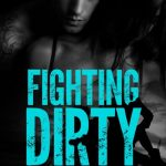 Cover Reveal: Fighting Dirty by JC Valentine
