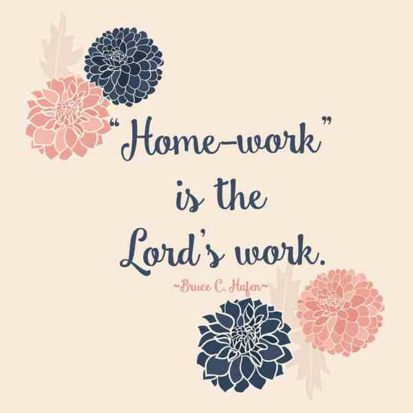 """""""Home-work"""" is the Lord's work."""