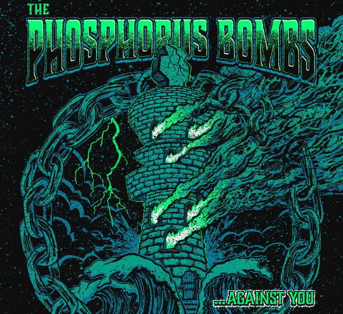 Crannk Reviews The Phosphorous Bombs –            '… Against You' EP
