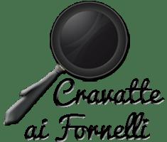 Cravatte ai Fornelli