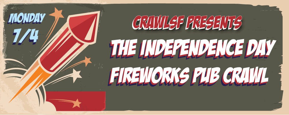 San Francisco Fourth of July Fireworks Pub Crawl