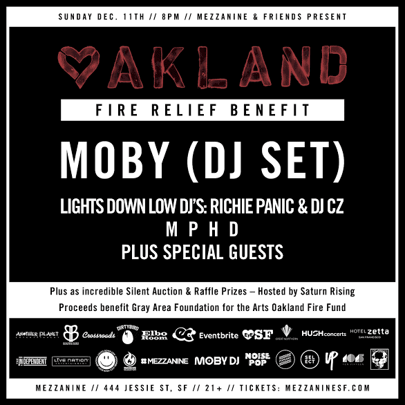 Oakland Fire Fundraiser at Mezzanine featuring Moby