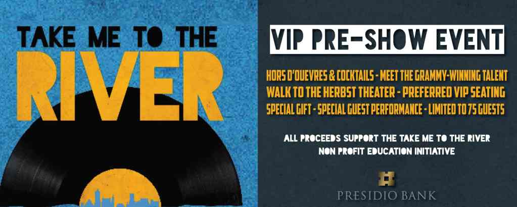 Take Me to The River – VIP Pre-Show Event