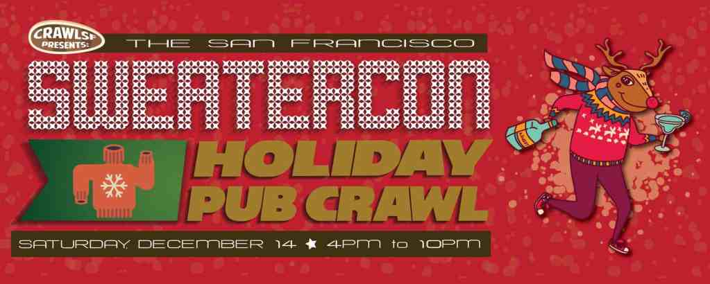 Sweatercon – San Francisco Ugly Sweater Pub Crawl