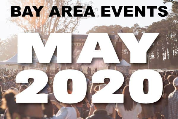 San Francisco Bay Area Events in May