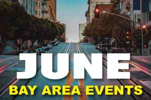 The best things to do in San Francisco in June