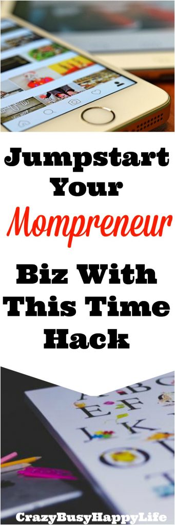Having a business AND being a mom is hard work. Try this time hack to help you manage it all!