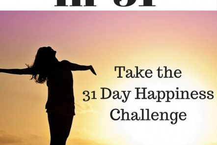 Join us for the Happy in 31 Challenge. Each day you'll find a new challenge to increase your hapiness. Start at any time! Click through for more.