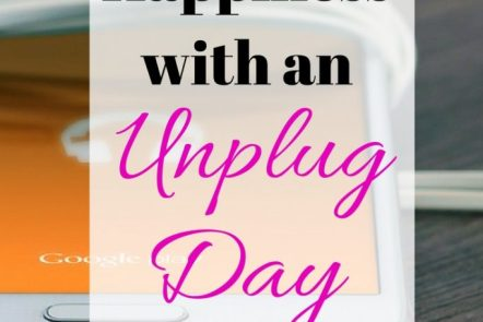 "Are you addicted to your phone or computer? Can't get away from Pinterest or Instagram? Try an unplug day to ""reset"" your screentime and increase your happines."