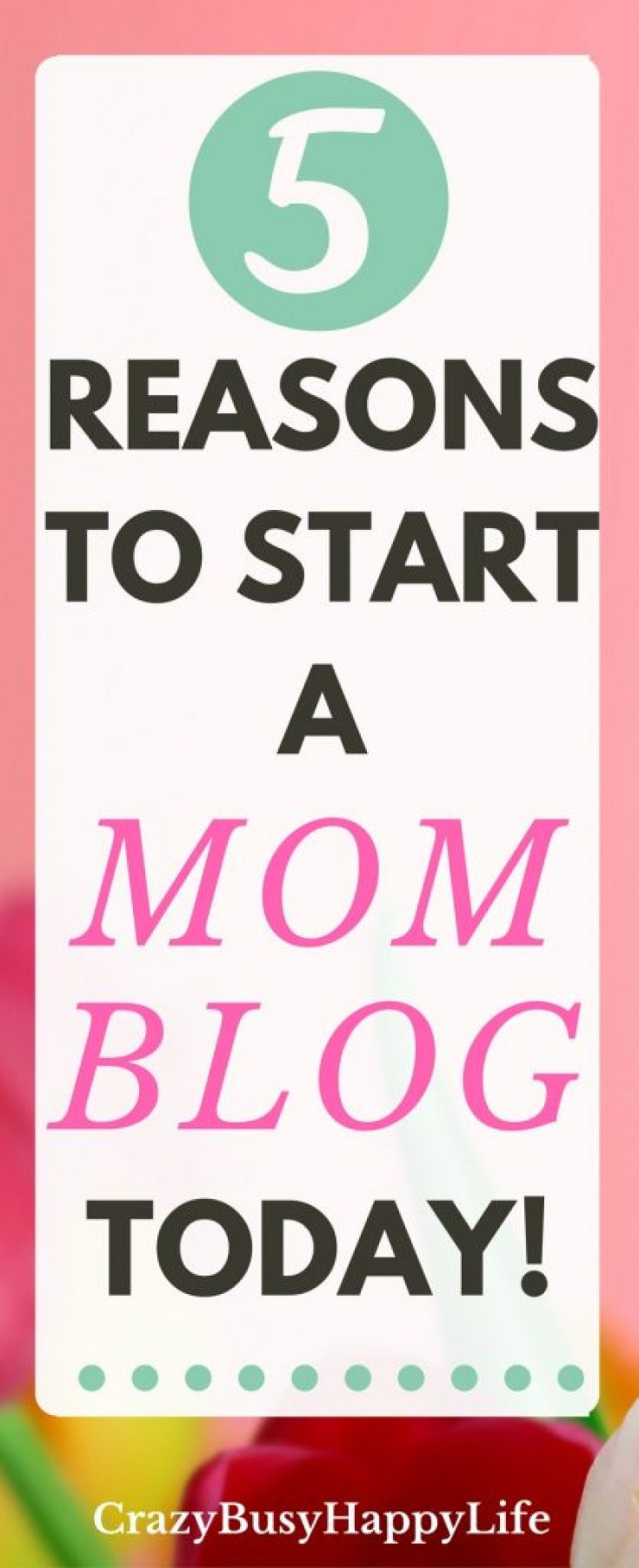 Here's a post that gives you five reasons why you should start a mom blog today. Don't let the opportunity pass you by. Blogging is fun, creative, and you can earn a great side income from it. Click through to read more.