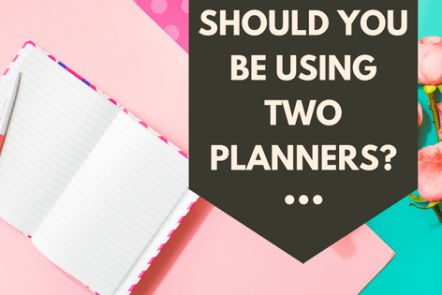 Should you be using two planners?