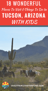Tucson, Arizona is a great family vacation destination! Do not miss these 18 unforgettable places to visit and things to do in Tucson, Arizona with kids. Complete with Sonoran style and old west charm!
