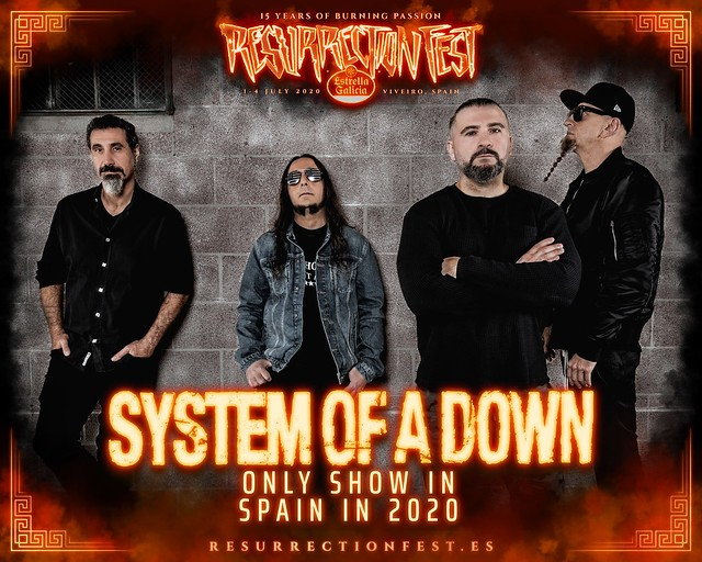 SYSTEM OF A DOWN RESURRECTION FEST