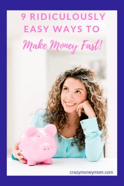 9 Ways to Make Money Quickly