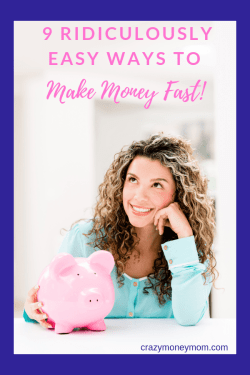 9 Ways to Make Money Quickly