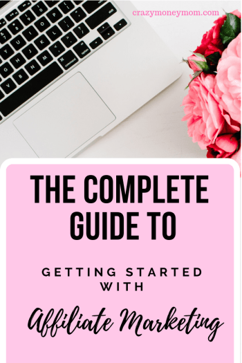 THe Complete Guide to Affiliate Marketing