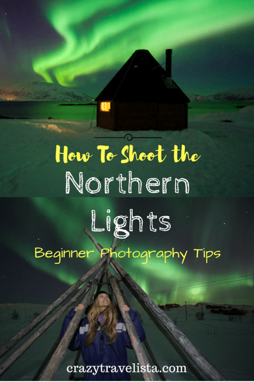 Beginner Northern Lights Photography Tips