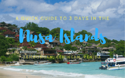 How to Spend 3 Days in the Nusa Islands (Lembongan, Ceningan, & Penida)