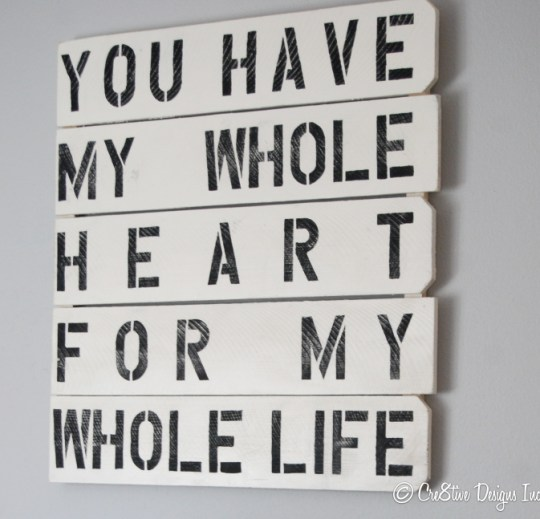 You have my whole heart sign