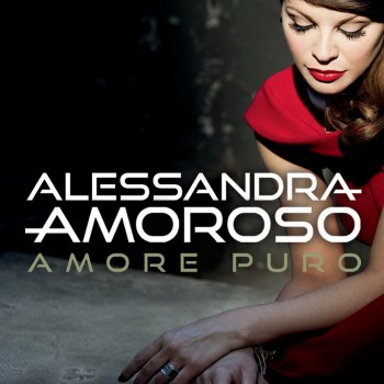 Amore Puro – Alessandra Amoroso