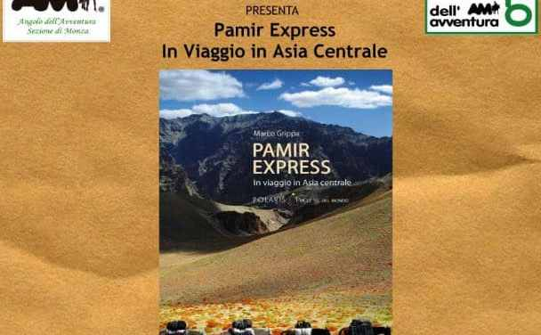 Pamir Express – In viaggio in Asia Centrale
