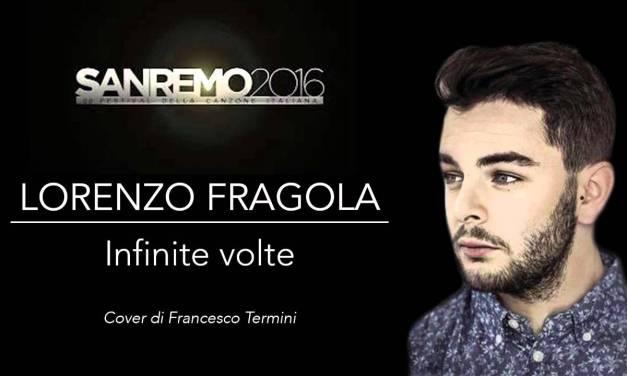Infinite volte – Lorenzo Fragola