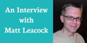 Interview Matt Leacock