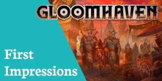 first impressions gloomhaven