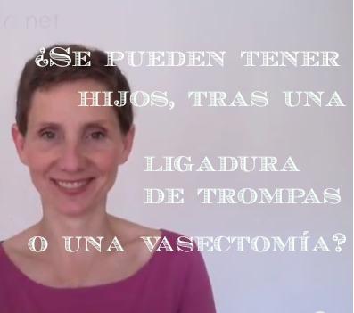 hijos tras vasectomía o ligadura de trompas
