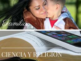 Familia, ciencia y religión