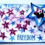 Freedom - ATC - Create With Joy