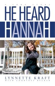 He Heard Hannah by Lynnette Kraft