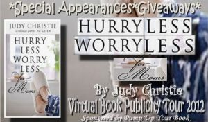 Hurry Less Worry Less For Moms Blog Tour Banner