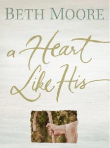 A Heart Like His - Beth Moore
