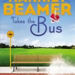 Harriet Beamer Takes The Bus by Joyce Magnin