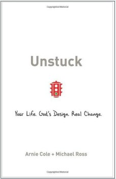 Unstuck by Arnie Cole & Michael Ross