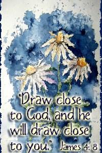 Draw Close To God
