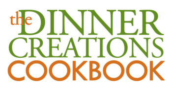 Dinner Creations Cookbook