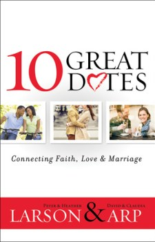 10 Great Dates - Connecting Faith, Love & Marriage