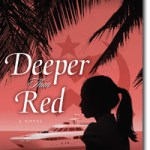 Deeper Than Red