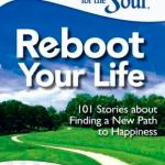 Chicken Soup For The Soul - Reboot Your Life