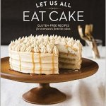 Let Us All Eat Cake