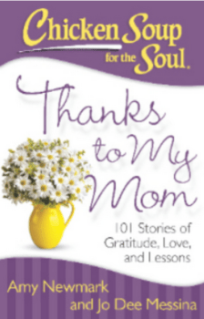 Chicken Soup For The Soul - Thanks To My Mom