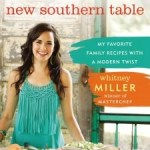 Whitney Millers New Southern Table