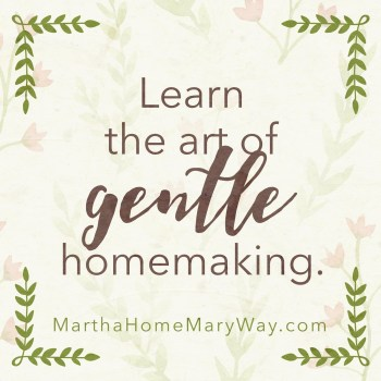 Having A Martha Home The Mary Way - Graphic 1