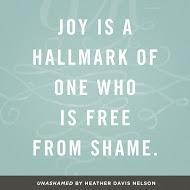 Unashamed - Joy Quote