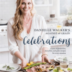 danielle-walkers-against-all-grains-celebrations